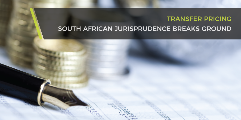 Transfer Pricing - South African Jurisprudence Breaks Ground