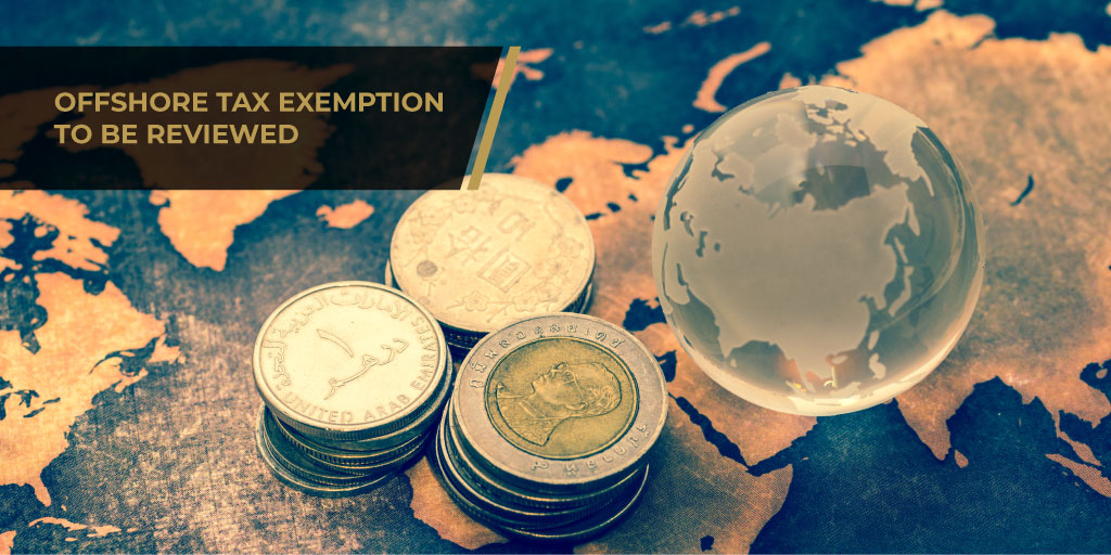 Offshore Tax Exemption To Be Reviewed