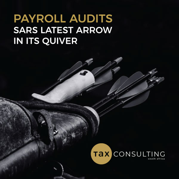 Payroll Audit - SARS Latest Arrow In Its Quiver