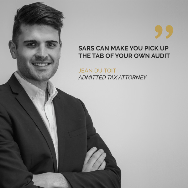 SARS Can Make You Pick Up The Tab Of Your Own Audit