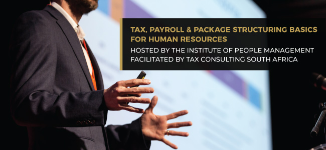 Tax, Payroll and Package Structuring Basics for HR