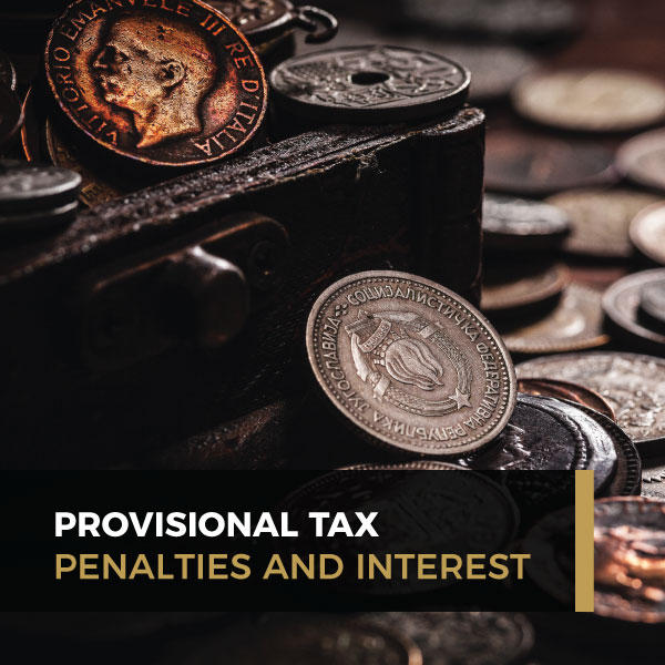 Provisional Tax - Penalties and Interest