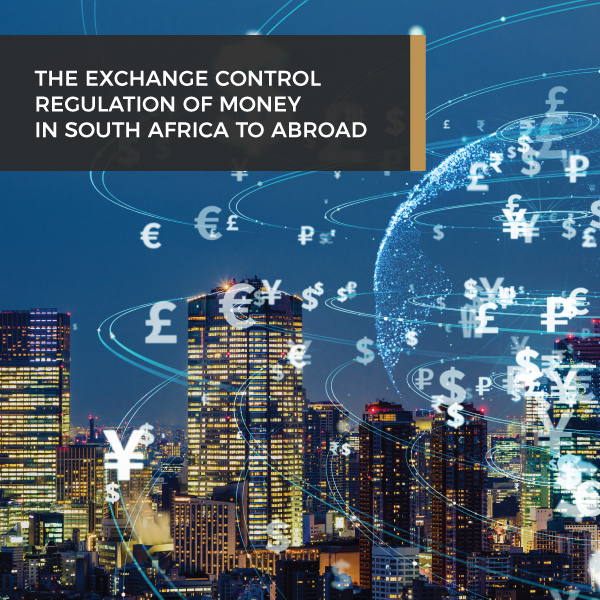 The exchange control regulation of money in South Africa to abroad