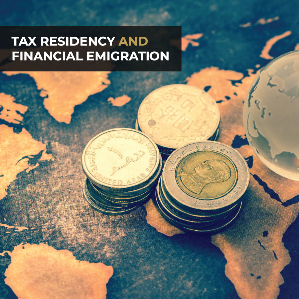 Tax Residency and Financial Emigration