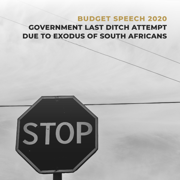 Budget speech 2020 – government last ditch attempt due to exodus of south africans