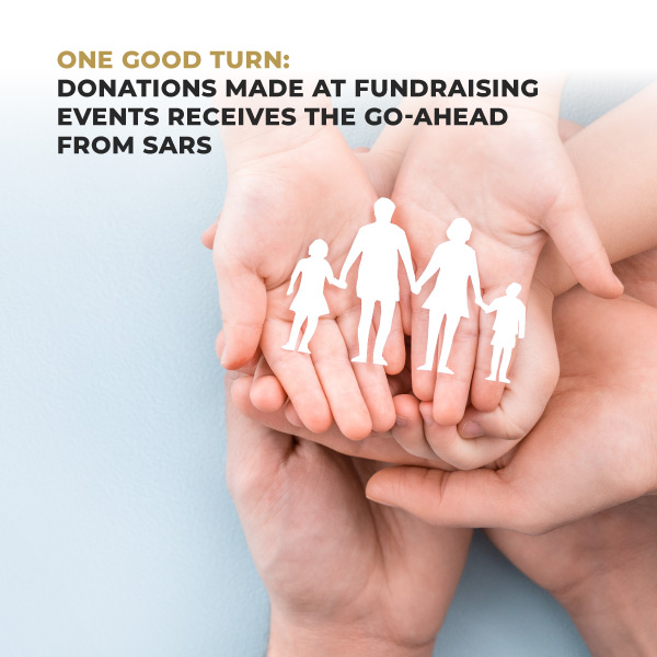 One Good Turn: Donations Made at Fundraising Events – Receives the Go-Ahead from SARS