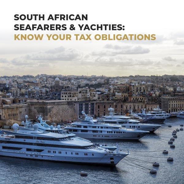 South African Seafarers and Yachties Know your tax obligations