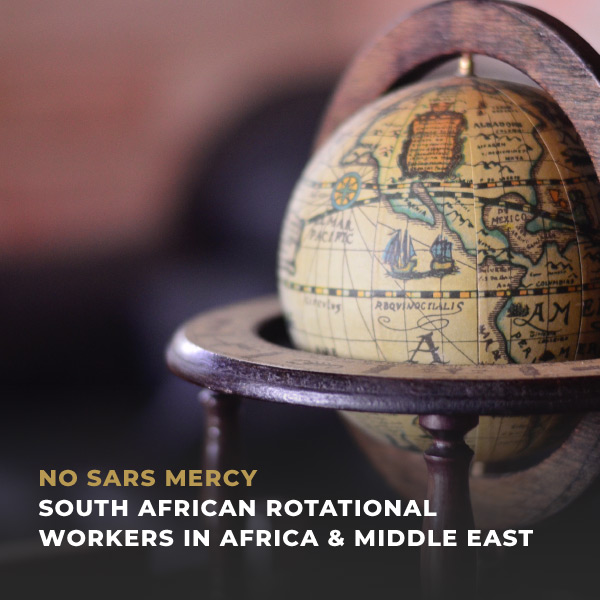 South African rotational workers in Africa and Middle East