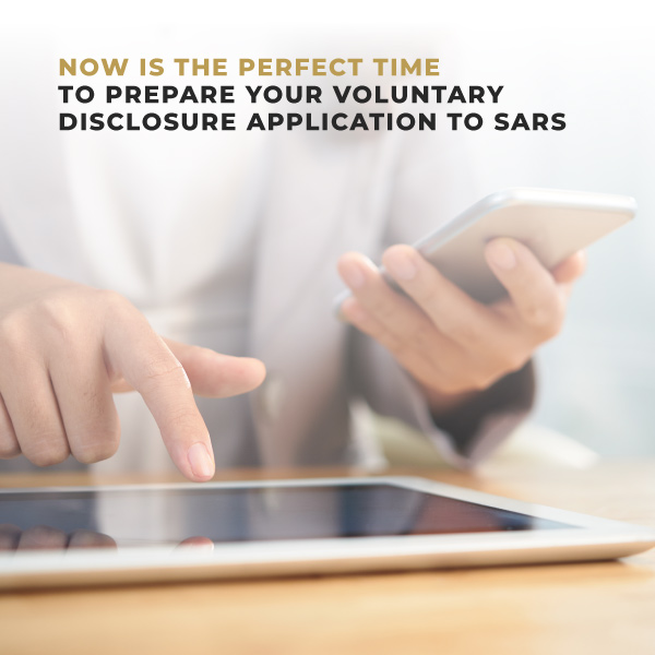 Now is the Perfect Time to Prepare Your Voluntary Disclosure Application to SARS