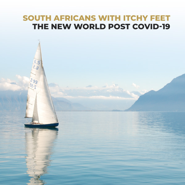 South Africans With Itchy Feet, The New World Post COVID-19