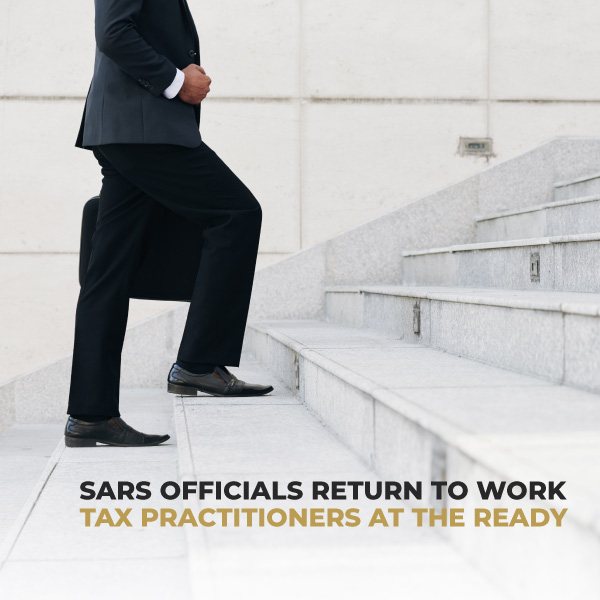 Tax Practitioners At The Ready SARS Officials Return To Work