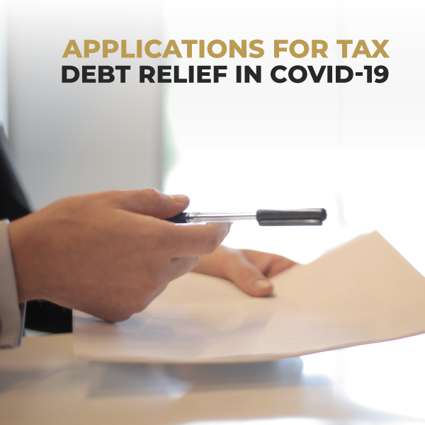 Applications For Tax Debt Relief In COVID-19