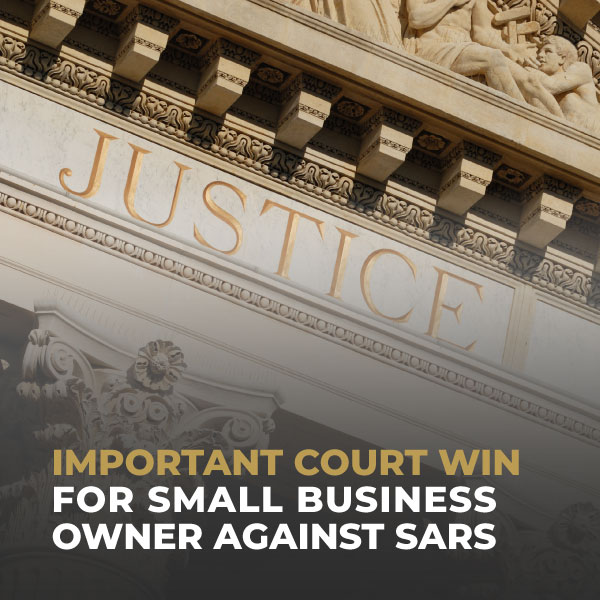 Important-Court-Win-For-Small-Business-Owner-Against-SARS