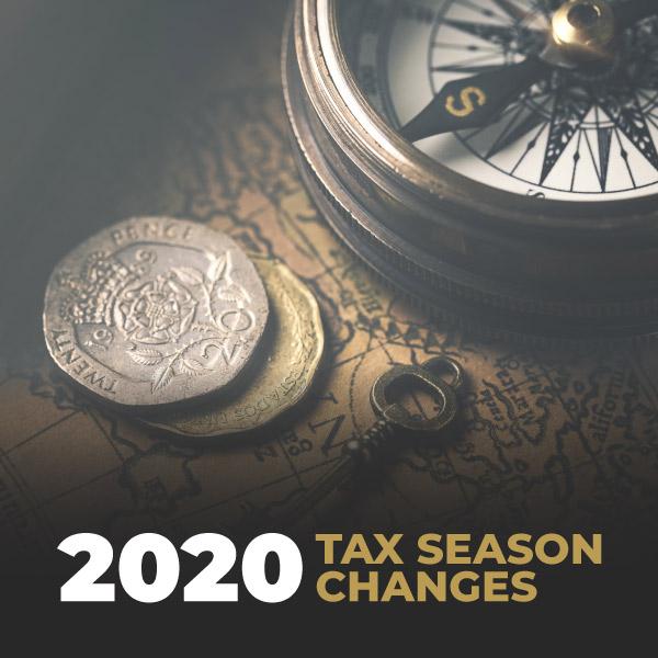 2020 Tax Season Changes