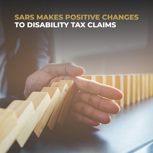 SARS Makes Positive Changes To Disability Tax Claims