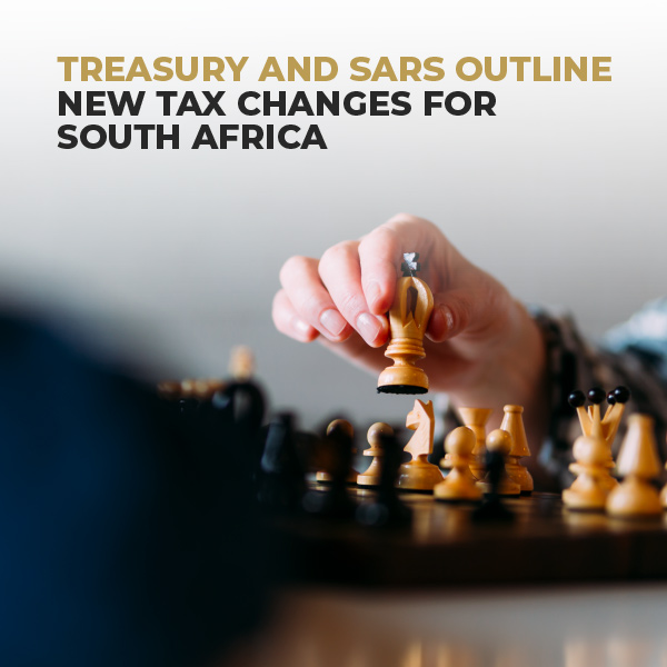 Treasury And SARS Outline New Tax Changes For South Africa