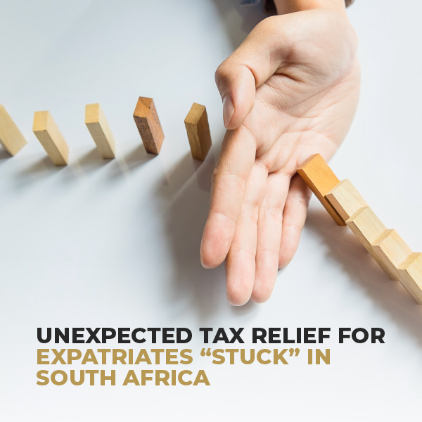 Unexpected Tax Relief For Expatriates Stuck In SA
