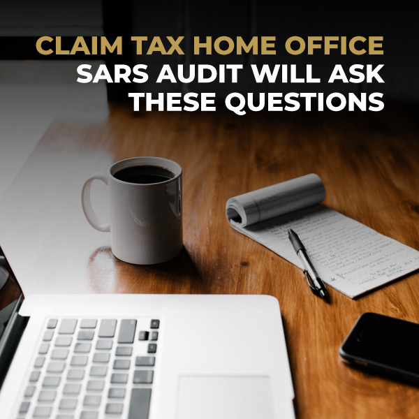 Claim-Home-Office-Tax-SARS-Audit-Will-Ask-These-Question-TC
