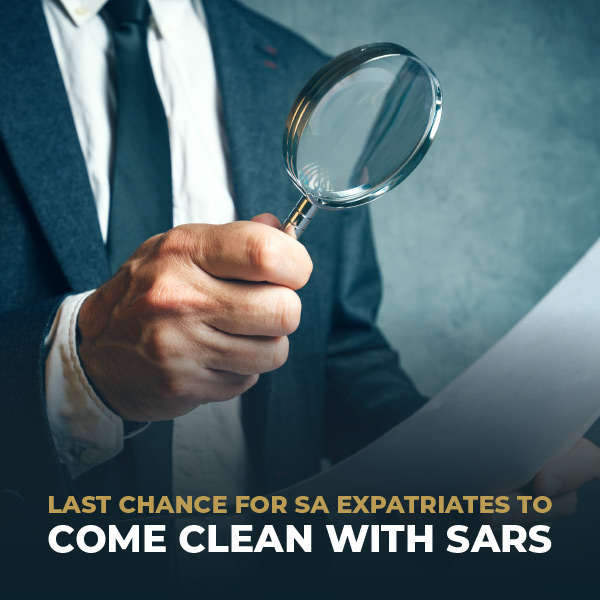 Last Chance For SA Expatriates To Come Clean With SARS