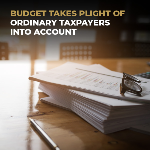 Budget Takes Of Ordinary Taxpayers Into Account
