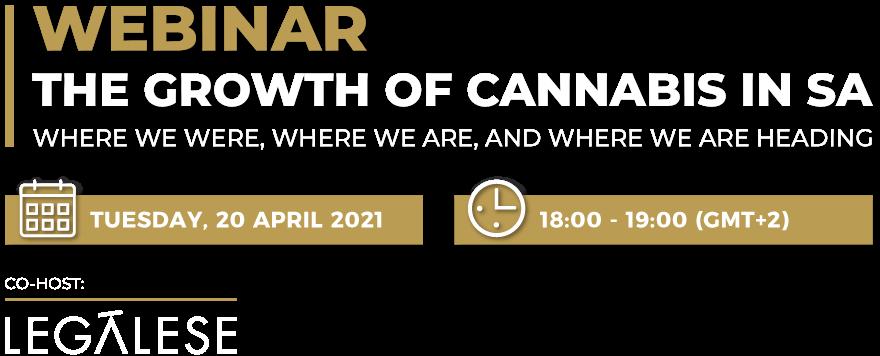 The Growth of Cannabis in SA Webinar