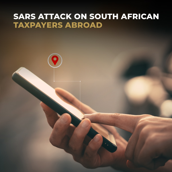 SARS Attack On South African Taxpayers Abroad
